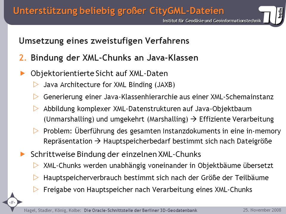 27 Institut für Geodäsie und Geoinformationstechnik Nagel, Stadler, König, Kolbe: Die Oracle-Schnittstelle der Berliner 3D-Geodatenbank 25. November 2