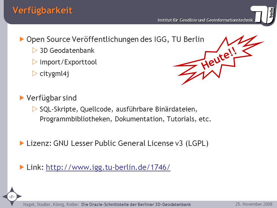 40 Institut für Geodäsie und Geoinformationstechnik Nagel, Stadler, König, Kolbe: Die Oracle-Schnittstelle der Berliner 3D-Geodatenbank 25. November 2