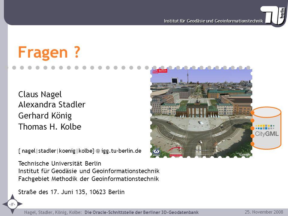 42 Institut für Geodäsie und Geoinformationstechnik Nagel, Stadler, König, Kolbe: Die Oracle-Schnittstelle der Berliner 3D-Geodatenbank 25. November 2