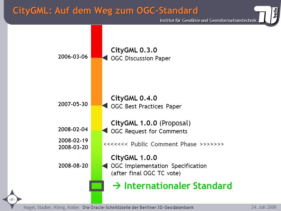 5 Institut für Geodäsie und Geoinformationstechnik Nagel, Stadler, König, Kolbe: Die Oracle-Schnittstelle der Berliner 3D-Geodatenbank 24. Juli 2008 C