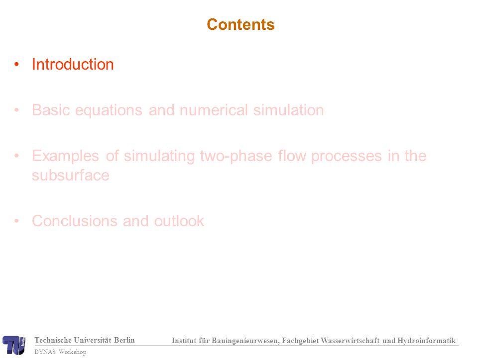 Technische Universität Berlin Institut für Bauingenieurwesen, Fachgebiet Wasserwirtschaft und Hydroinformatik DYNAS Workshop Water saturation: two-layer system, case 1 (preliminary) Pham Van (2004)