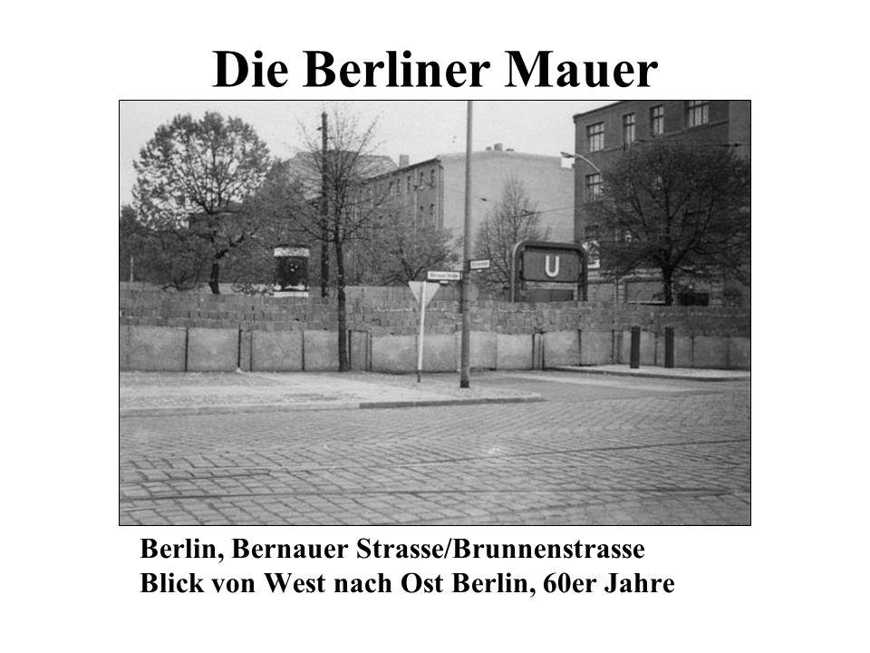 Die Berliner Mauer Berlin, Bernauer Strasse/Brunnenstrasse Blick von West nach Ost Berlin, 60er Jahre
