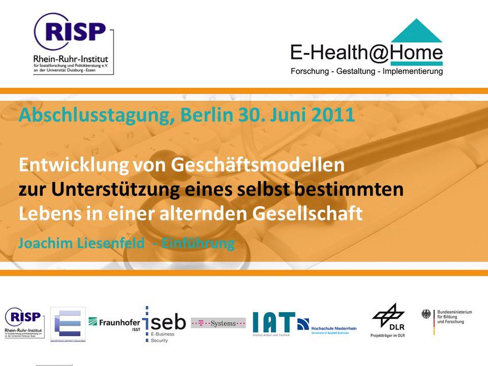 Joachim Liesenfeld Abschlusstagung Berlin 30. Juni 2011 Joachim Liesenfeld, 3. November 2008 E-Health@Home 1 Abschlusstagung, Berlin 30. Juni 2011 Ent