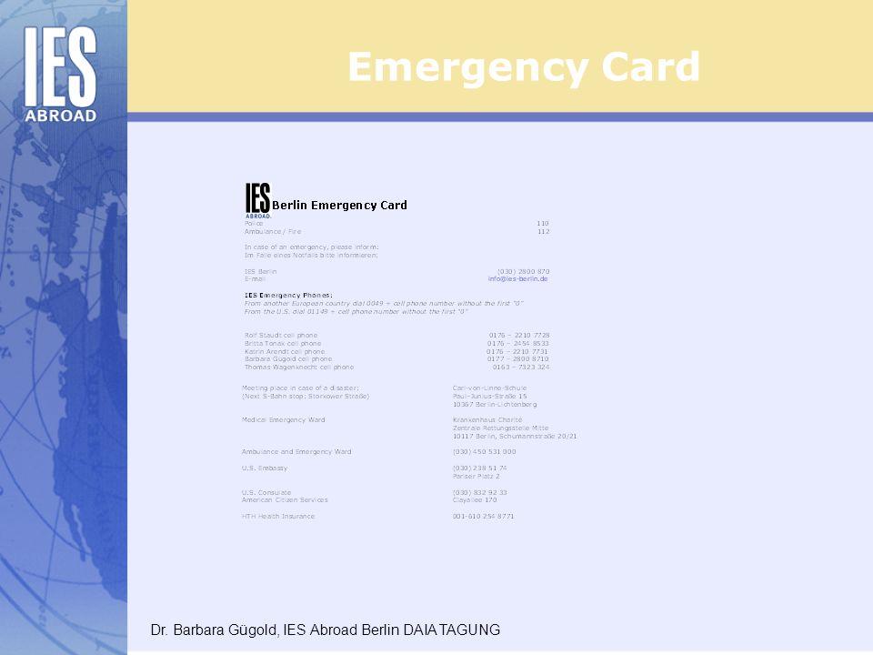 Emergency Card Dr. Barbara Gügold, IES Abroad Berlin DAIA TAGUNG