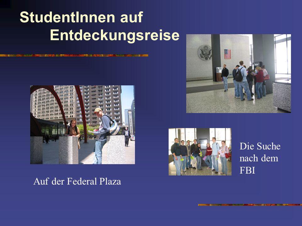 StudentInnen auf Entdeckungsreise Auf der Federal Plaza Die Suche nach dem FBI