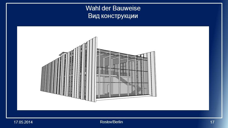 Wahl der Bauweise Вид конструкции 17.05.201417 Rostov/Berlin