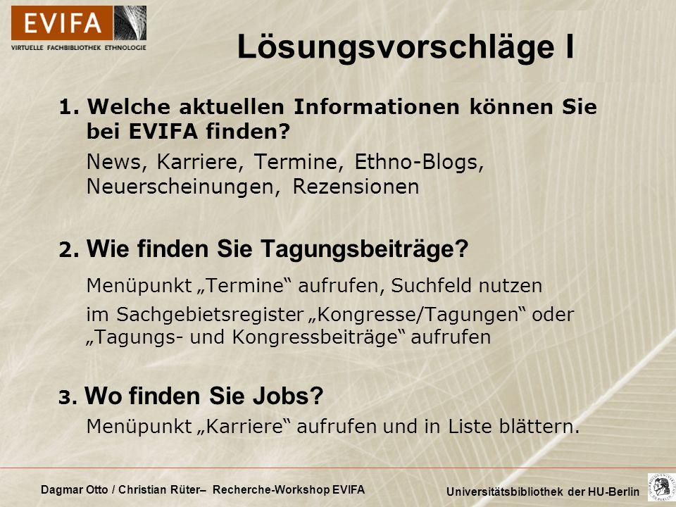 Dagmar Otto / Christian Rüter– Recherche-Workshop EVIFA Universitätsbibliothek der HU-Berlin 1. Welche aktuellen Informationen können Sie bei EVIFA fi
