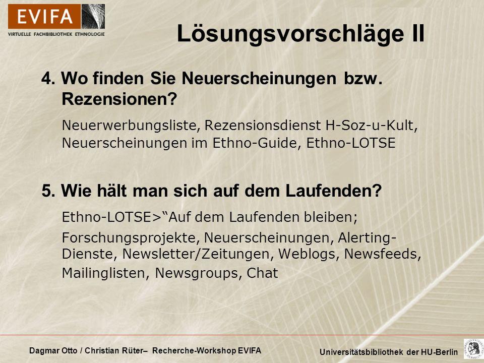 Dagmar Otto / Christian Rüter– Recherche-Workshop EVIFA Universitätsbibliothek der HU-Berlin 4. Wo finden Sie Neuerscheinungen bzw. Rezensionen? Neuer