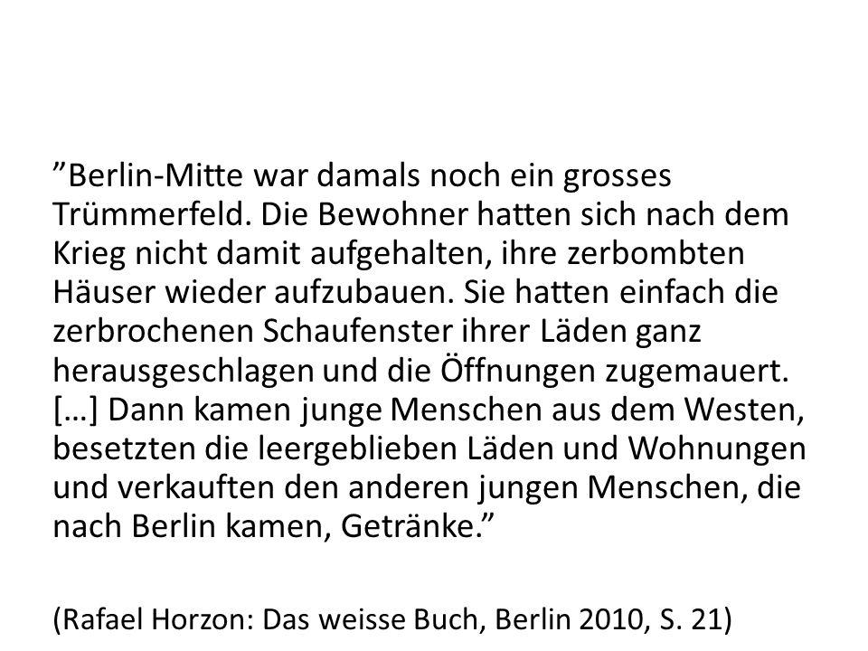 Berlin-Mitte war damals noch ein grosses Trümmerfeld.