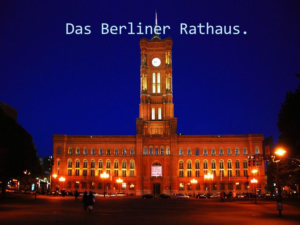 Das Berliner Rathaus.