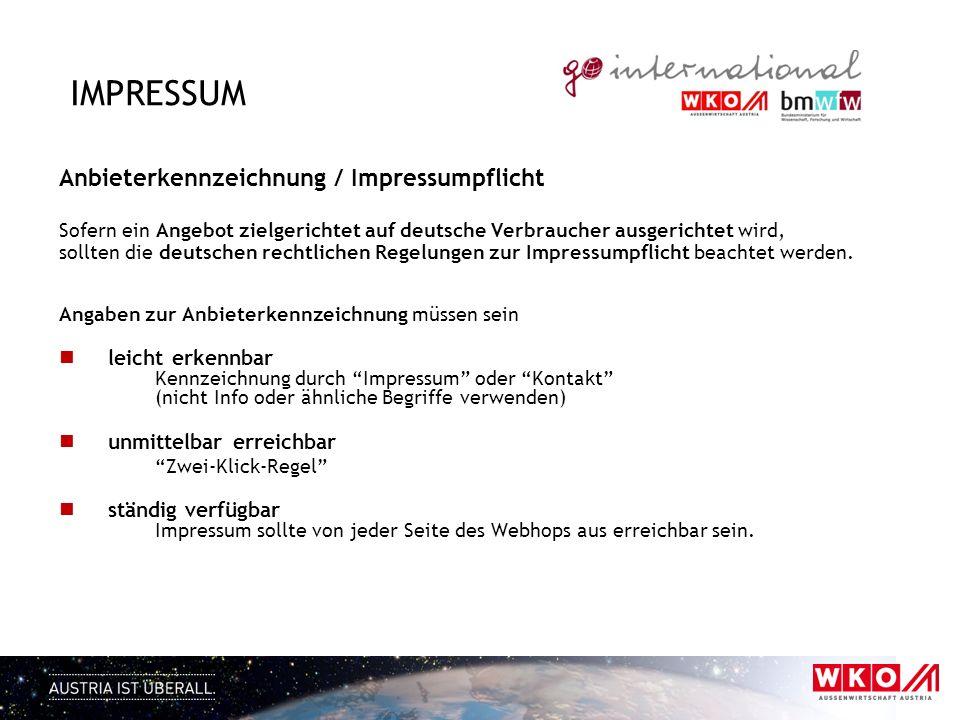 IMPRESSUM Anbieterkennzeichnung / Impressumpflicht Sofern ein Angebot zielgerichtet auf deutsche Verbraucher ausgerichtet wird, sollten die deutschen