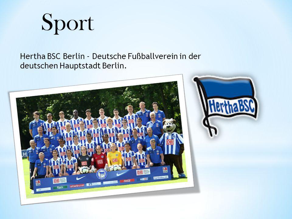 Hertha BSC Berlin - Deutsche Fußballverein in der deutschen Hauptstadt Berlin. Sport