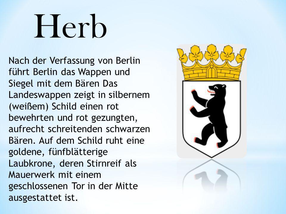 Herb Nach der Verfassung von Berlin führt Berlin das Wappen und Siegel mit dem Bären Das Landeswappen zeigt in silbernem (weißem) Schild einen rot bew