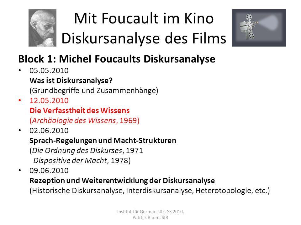 Block 1: Michel Foucaults Diskursanalyse M ICHEL F OUCAULT : W ICHTIGSTE P UBLIKATIONEN – DIE ARCHÄOLOGISCHE P HASE 1954Maladie mentale et personnalité (dt.