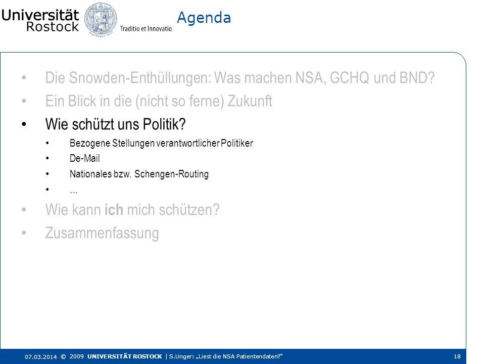 Die Snowden-Enthüllungen: Was machen NSA, GCHQ und BND? Ein Blick in die (nicht so ferne) Zukunft Wie schützt uns Politik? Bezogene Stellungen verantw