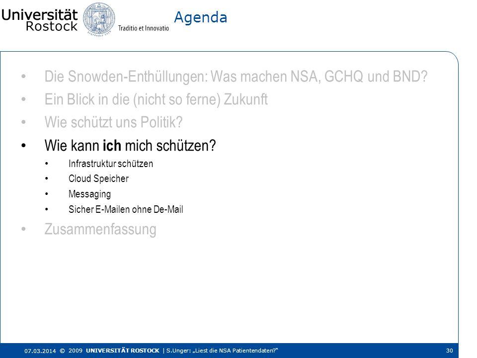 Die Snowden-Enthüllungen: Was machen NSA, GCHQ und BND? Ein Blick in die (nicht so ferne) Zukunft Wie schützt uns Politik? Wie kann ich mich schützen?