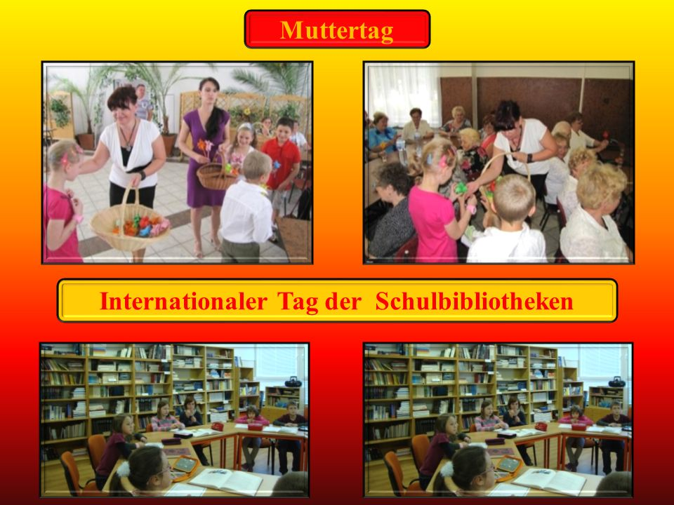 Muttertag Internationaler Tag der Schulbibliotheken