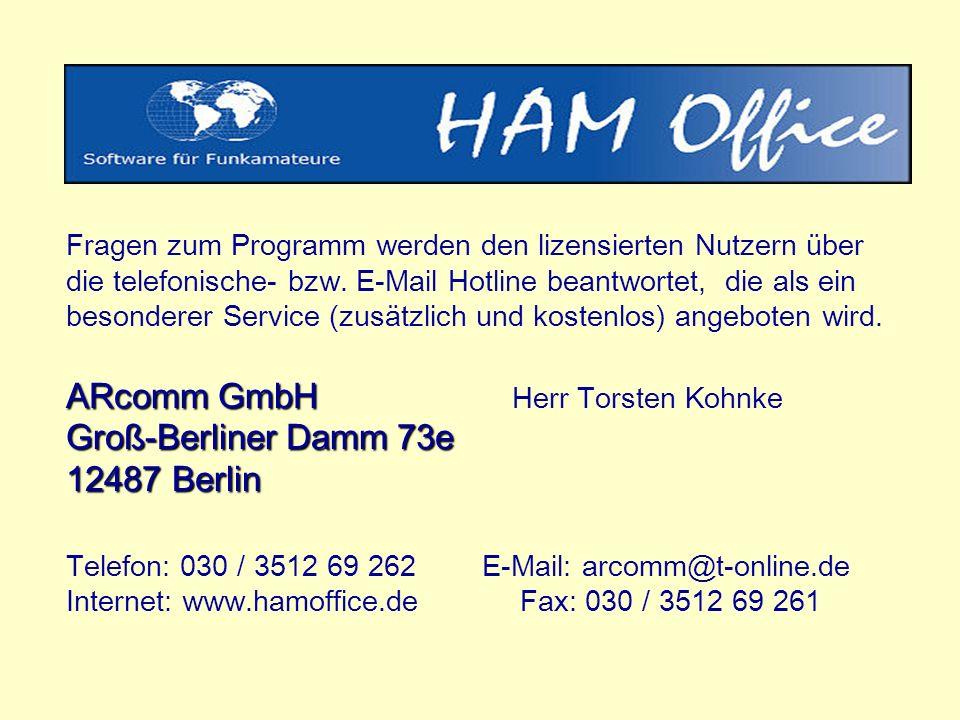 ARcomm GmbH Groß-Berliner Damm 73e 12487 Berlin Fragen zum Programm werden den lizensierten Nutzern über die telefonische- bzw.