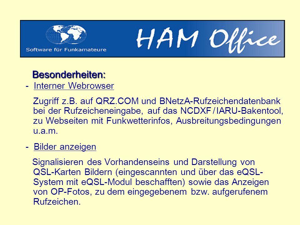 Besonderheiten: Besonderheiten: - Interner Webrowser Zugriff z.B.