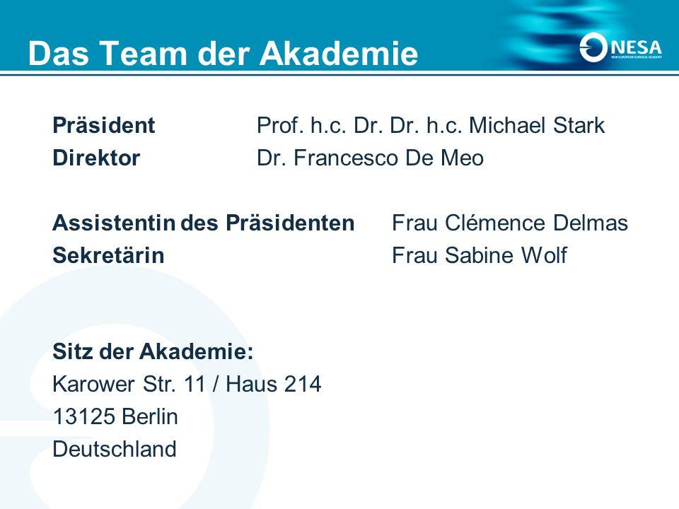 Das Team der Akademie Präsident Prof. h.c. Dr. Dr. h.c. Michael Stark Direktor Dr. Francesco De Meo Assistentin des Präsidenten Frau Clémence Delmas S