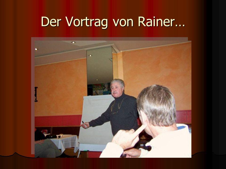 Der Vortrag von Rainer…