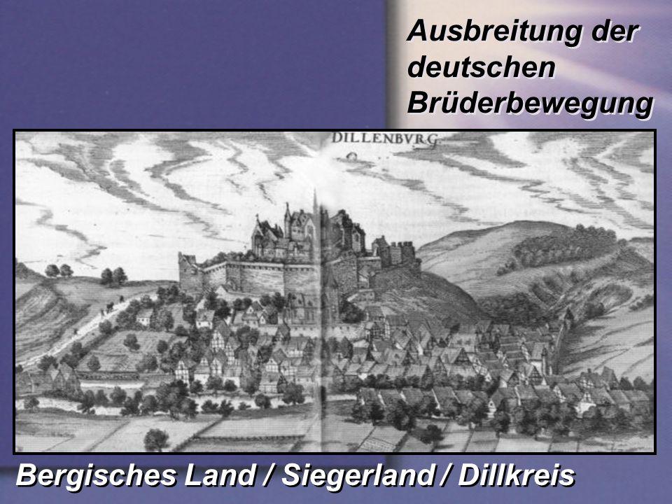 Ausbreitung der deutschen Brüderbewegung Bergisches Land / Siegerland / Dillkreis