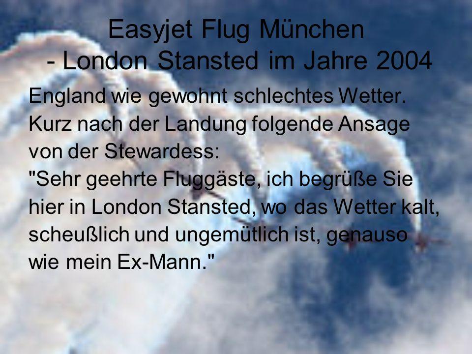 Easyjet Flug München - London Stansted im Jahre 2004 England wie gewohnt schlechtes Wetter.