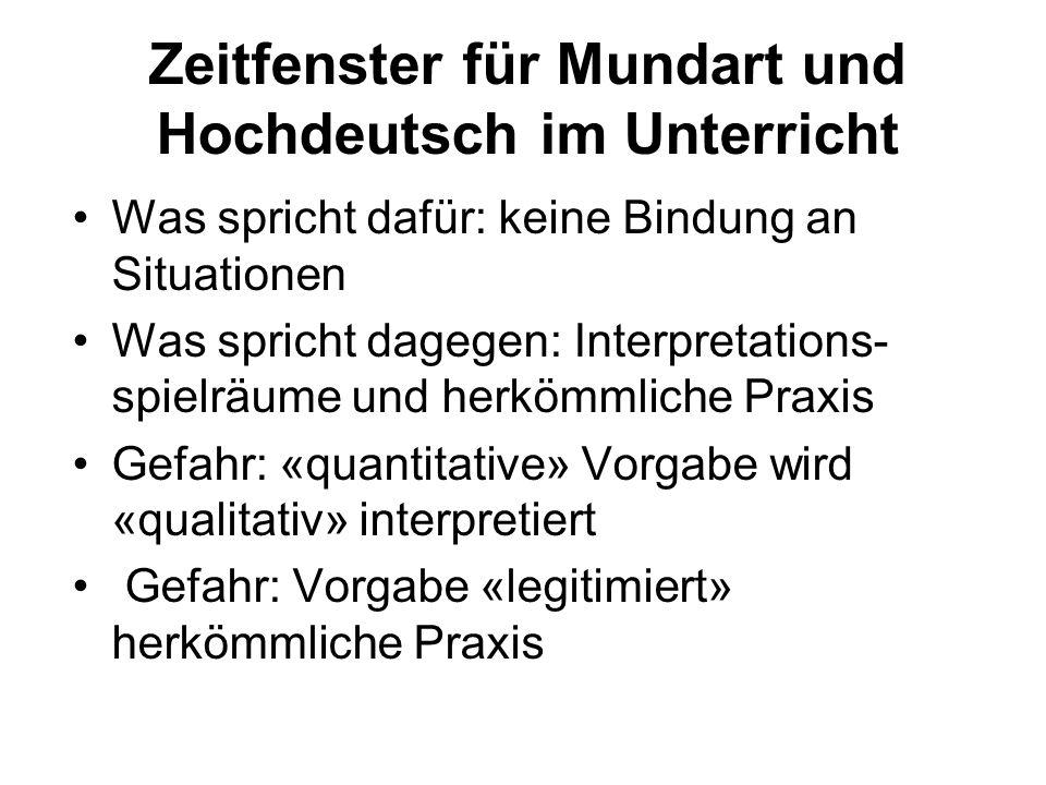 Befunde KG: Fortsetzung Besuch Hochdeutschkindergarten fördert Imitationslernen, Probierhaltung und Risikobereitschaft.