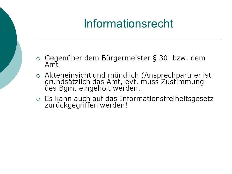 Informationsrecht Gegenüber dem Bürgermeister § 30 bzw.