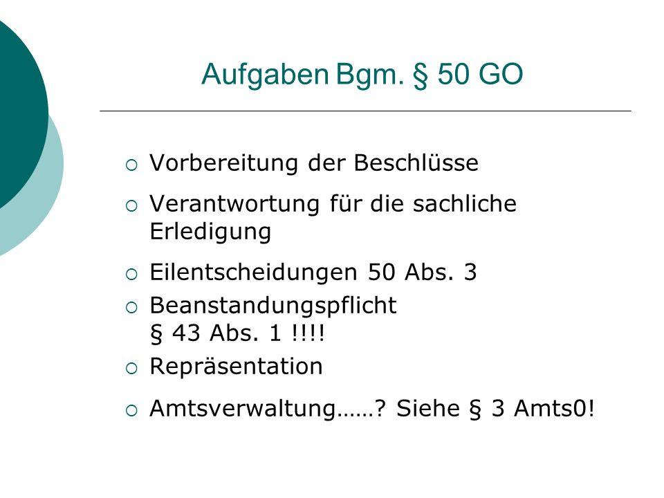 Stellung des Amtes Vorbereitung der Beschlüsse mit Bgm.
