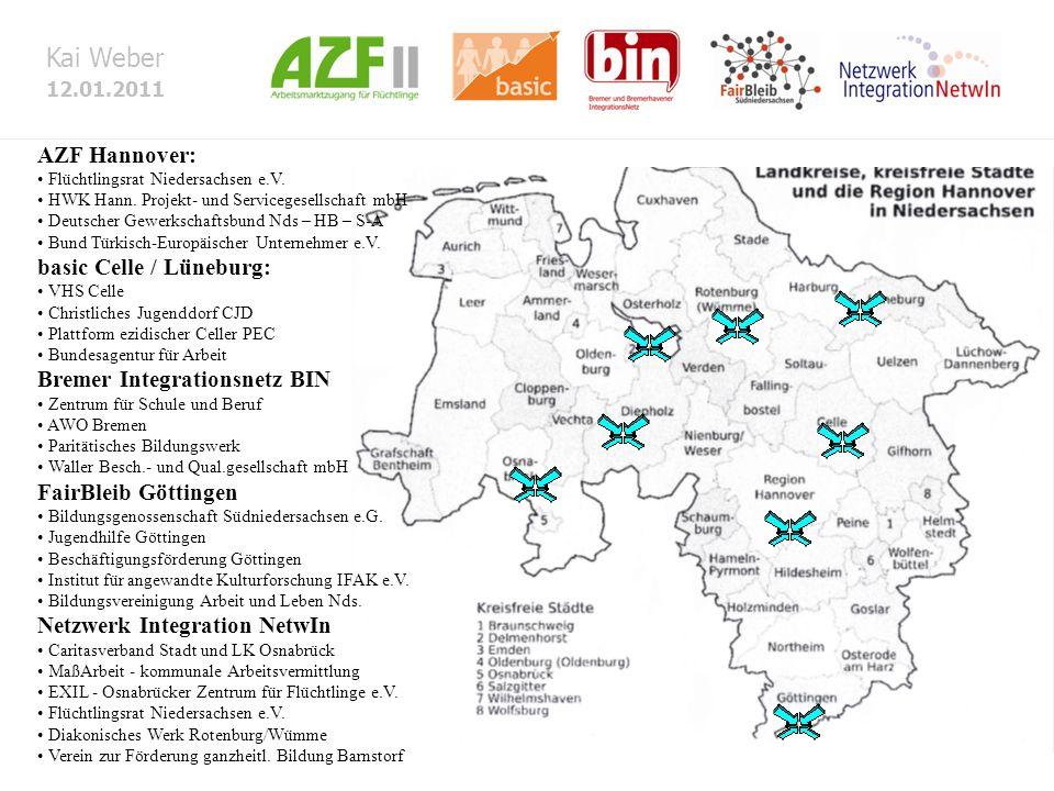 Kai Weber 12.01.2011 AZF Hannover: Flüchtlingsrat Niedersachsen e.V. HWK Hann. Projekt- und Servicegesellschaft mbH Deutscher Gewerkschaftsbund Nds –