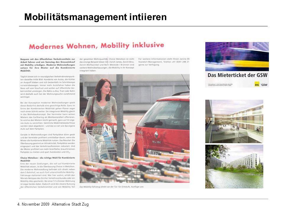 4. November 2009 Alternative Stadt Zug Mobilitätsmanagement intiieren