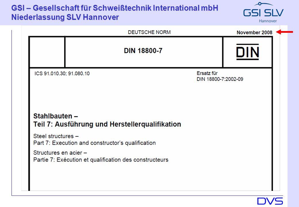 GSI – Gesellschaft für Schweißtechnik International mbH Niederlassung SLV Hannover 13 Prof.