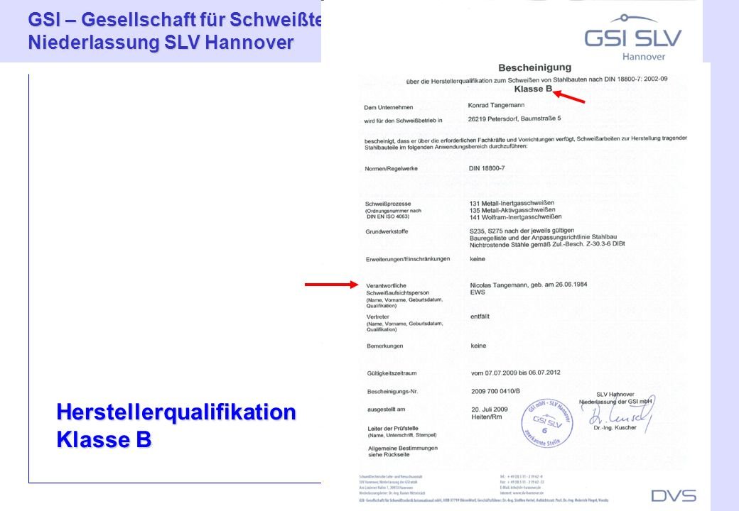 GSI – Gesellschaft für Schweißtechnik International mbH Niederlassung SLV Hannover 15 Prof.