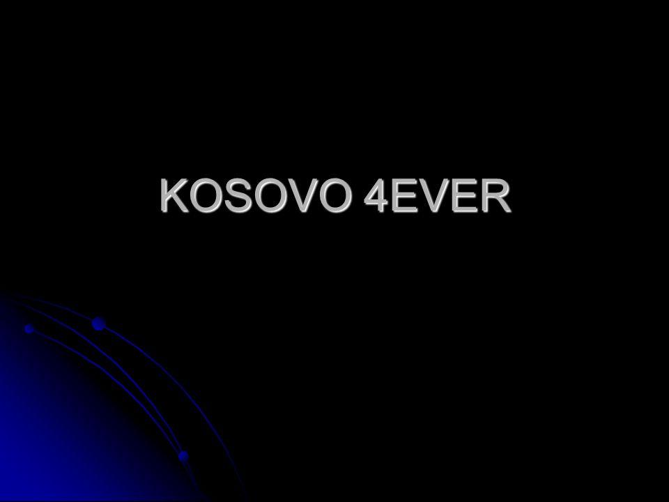 KOSOVO 4EVER