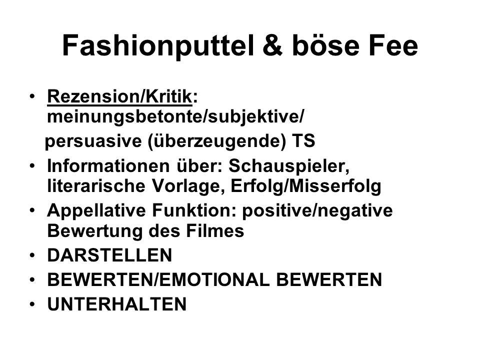 Fashionputtel & böse Fee Rezension/Kritik: meinungsbetonte/subjektive/ persuasive (überzeugende) TS Informationen über: Schauspieler, literarische Vor