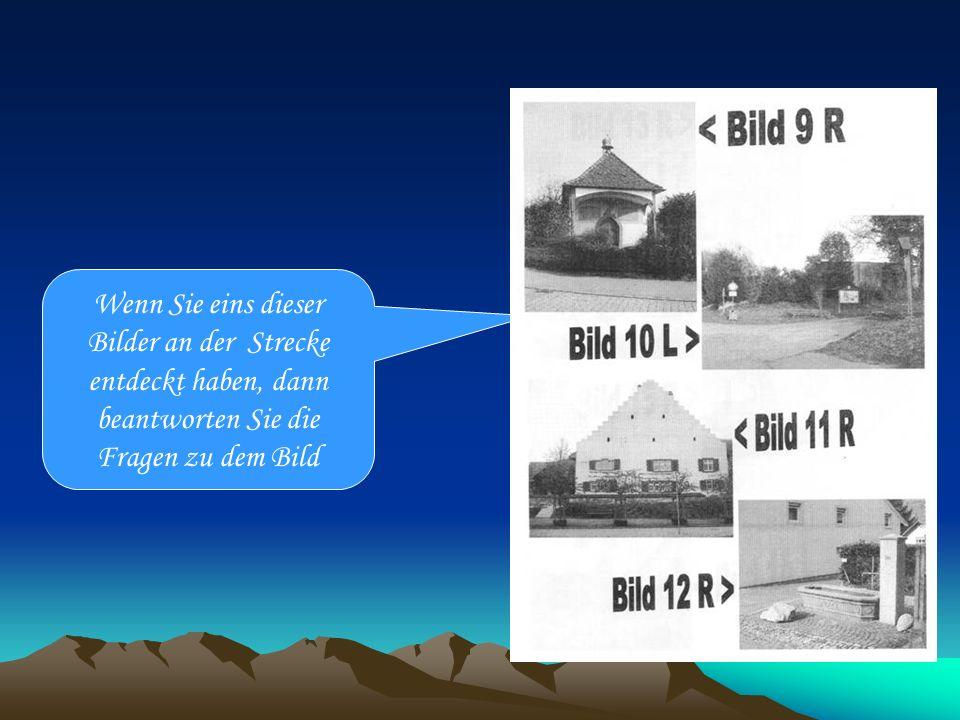 Fragen zu den Bildern Die Antworten zu den Fragen finden Sie in der näheren Umgebung des entsprechenden Bildes