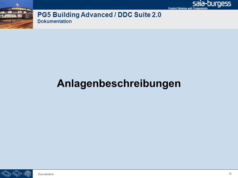 18 Dokumentation PG5 Building Advanced / DDC Suite 2.0 Dokumentation Anlagenbeschreibungen