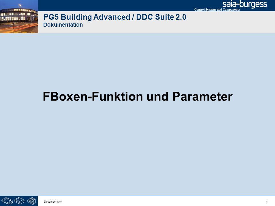 13 Dokumentation DDC Suite 2.0 / PG5 Building Advanced Dokumentation Drücken Sie die Taste Convert from HTM to SRC.