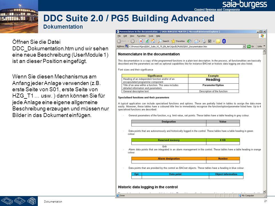 21 Dokumentation DDC Suite 2.0 / PG5 Building Advanced Dokumentation Öffnen Sie die Datei DDC_Dokumentation.htm und wir sehen eine neue Beschreibung (
