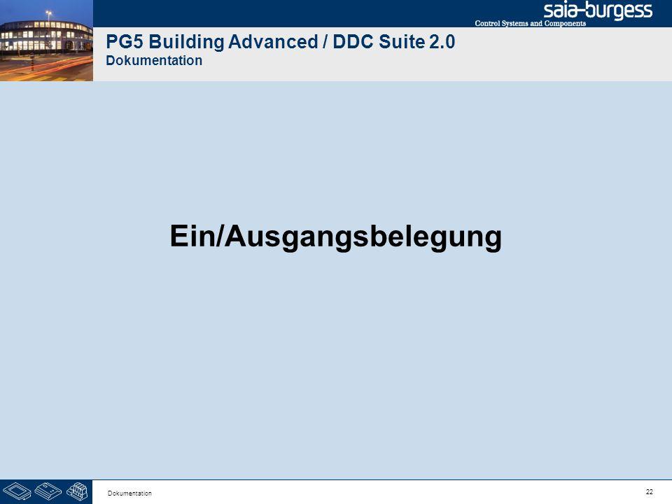 22 Dokumentation PG5 Building Advanced / DDC Suite 2.0 Dokumentation Ein/Ausgangsbelegung
