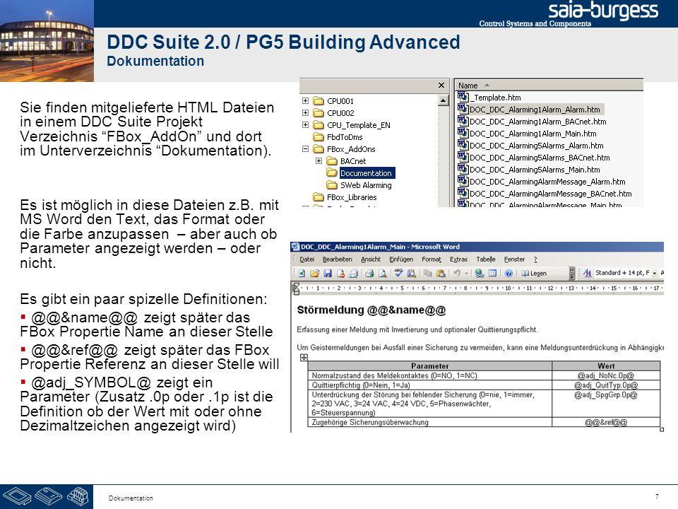 7 Dokumentation DDC Suite 2.0 / PG5 Building Advanced Dokumentation Sie finden mitgelieferte HTML Dateien in einem DDC Suite Projekt Verzeichnis FBox_