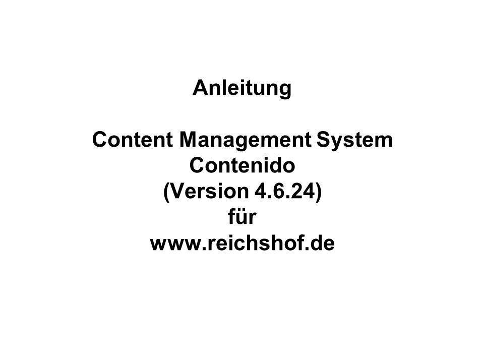Anleitung Content Management System Contenido (Version 4.6.24) für www.reichshof.de