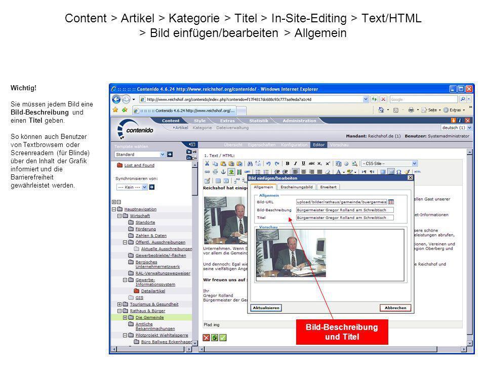 Content > Artikel > Kategorie > Titel > In-Site-Editing > Text/HTML > Bild einfügen/bearbeiten > Allgemein Wichtig! Sie müssen jedem Bild eine Bild-Be