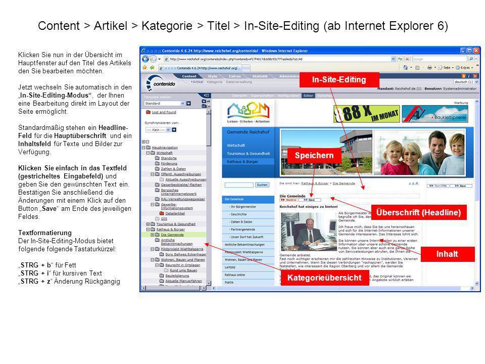 Content > Artikel > Kategorie > Titel > In-Site-Editing (ab Internet Explorer 6) Klicken Sie nun in der Übersicht im Hauptfenster auf den Titel des Ar
