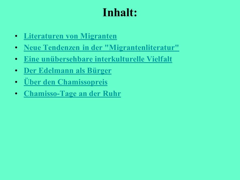 Inhalt: Literaturen von MigrantenLiteraturen von Migranten Neue Tendenzen in der