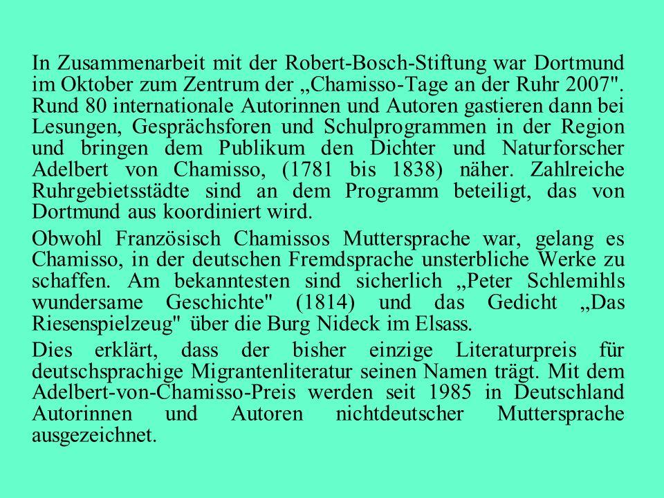 In Zusammenarbeit mit der Robert-Bosch-Stiftung war Dortmund im Oktober zum Zentrum der Chamisso-Tage an der Ruhr 2007