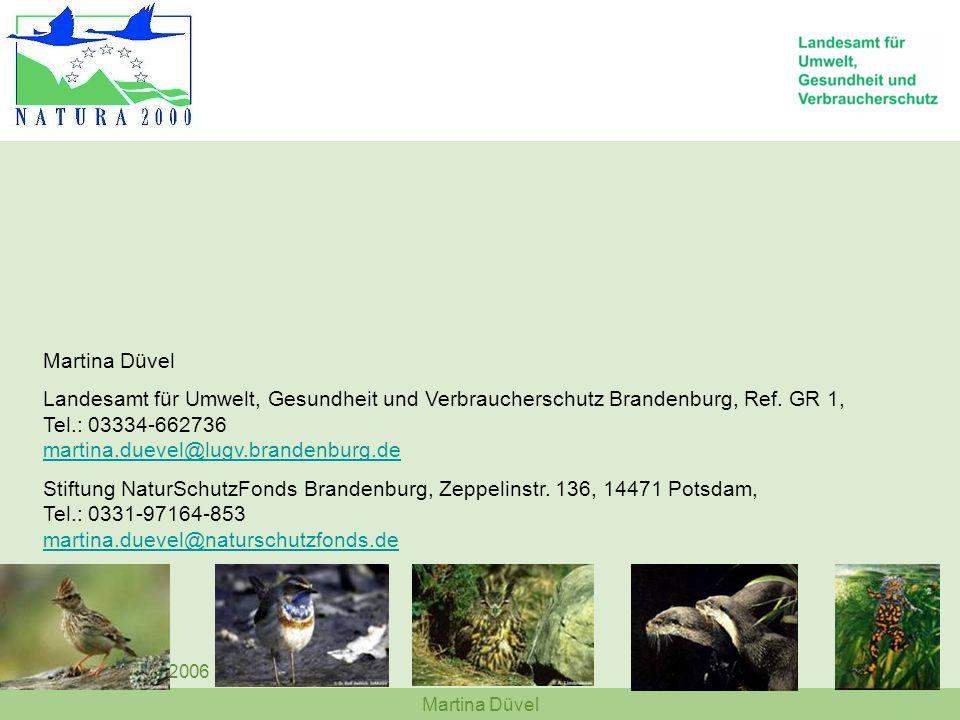 Martina Düvel Lebus 27.03.2006 Martina Düvel Landesamt für Umwelt, Gesundheit und Verbraucherschutz Brandenburg, Ref. GR 1, Tel.: 03334-662736 martina