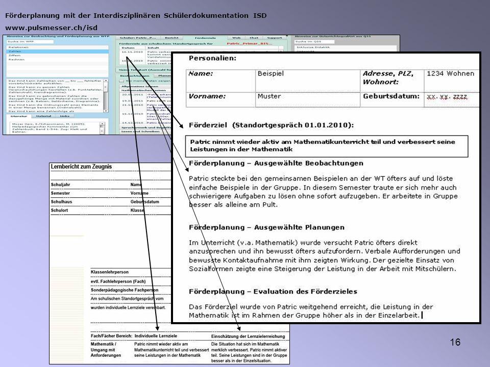 16 Förderplanung mit der Interdisziplinären Schülerdokumentation ISD www.pulsmesser.ch/isd