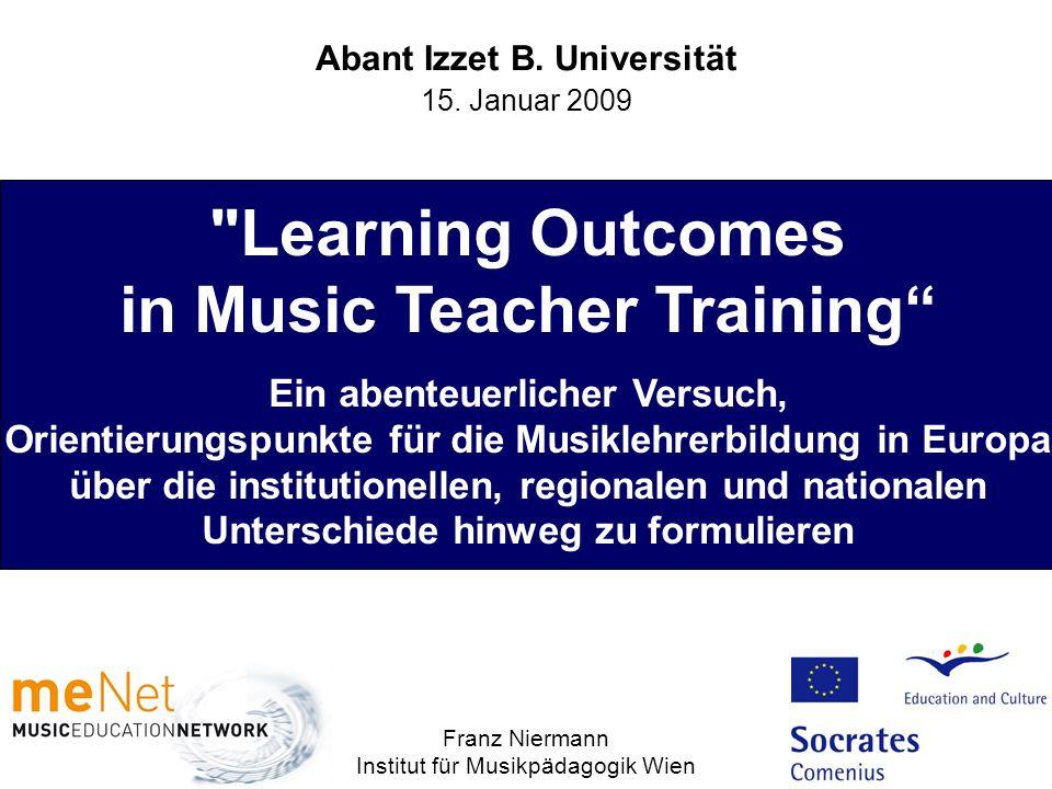 Entscheidungen für die Formulierung der LO – Struktur – Inhaltliche Integration von Kenntnisse, Fertigkeiten/Fähigkeiten, Kompetenz – im Unterschied zu EQF-Empfehlungen – Learning Outcomes for Music Teacher Training Gliederung in 3 Bereiche musikbezogen – allgemein-pädagogisch – allgemein